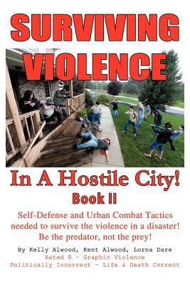 Surviving Violence in a Hostile City