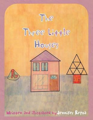 The Three Little Houses
