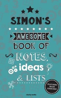 Simon's Awesome Book of Notes, Lists & Ideas