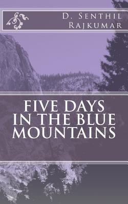 Five Days in the Blue Mountains