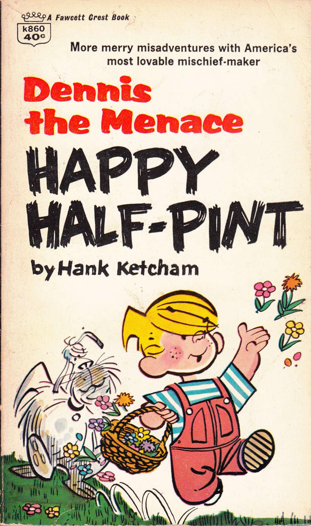 Dennis the Menace, Happy Half-Pint