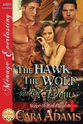 The Hawk, the Wolf, and the Dom