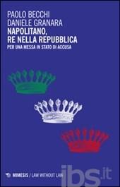 Napolitano, re nella...