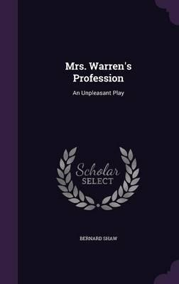 Mrs. Warren's Profes...