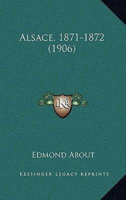Alsace, 1871-1872 (1906)