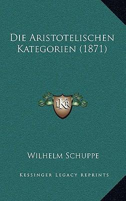 Die Aristotelischen Kategorien (1871)