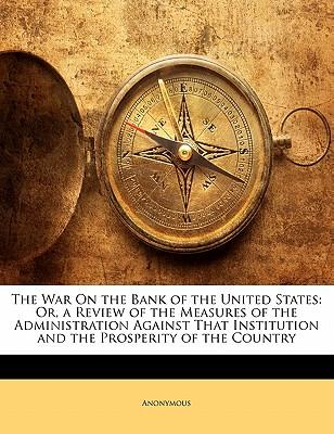 The War On the Bank of the United States