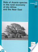 Role of Acacia Species in the Rural Economy of Dry Africa and the Near East