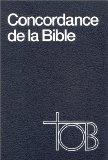 Concordance de la Traduction oecuménique de la Bible