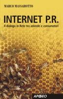 Internet P.R. Dialogo in rete tra aziende e consumatori