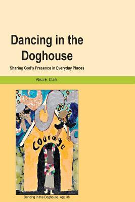 Dancing in the Doghouse