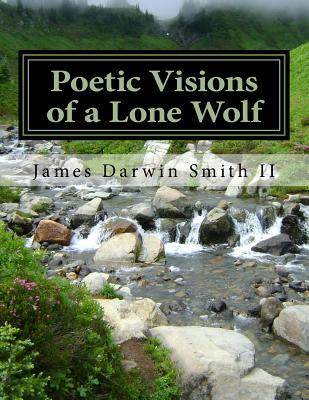 Poetic Visions of a Lone Wolf