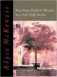 Preaching Biblical Wisdom in a Self-Help Society [Palm Ebook]