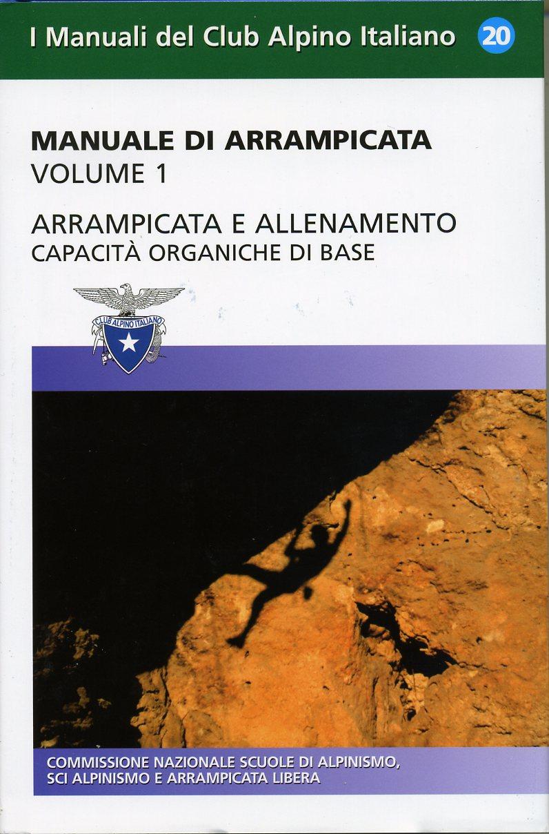 Manuale di arrampicata - volume I