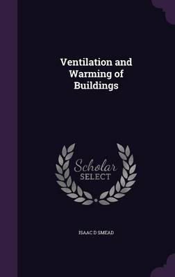 Ventilation and Warming of Buildings