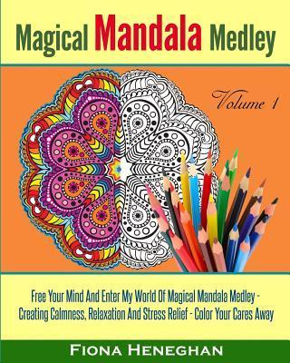 Magical Mandala Medley Coloring Book