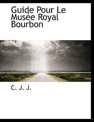 Guide Pour Le Musée Royal Bourbon