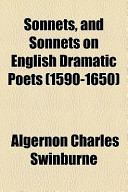 Sonnets, and Sonnets on English Dramatic Poets (1590-1650)