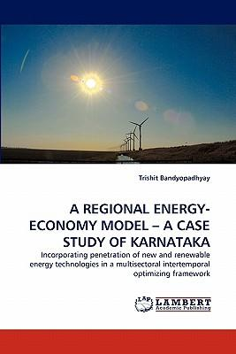 A REGIONAL ENERGY-ECONOMY MODEL ? A CASE STUDY OF KARNATAKA