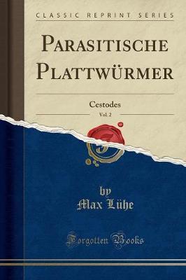 Parasitische Plattwürmer, Vol. 2