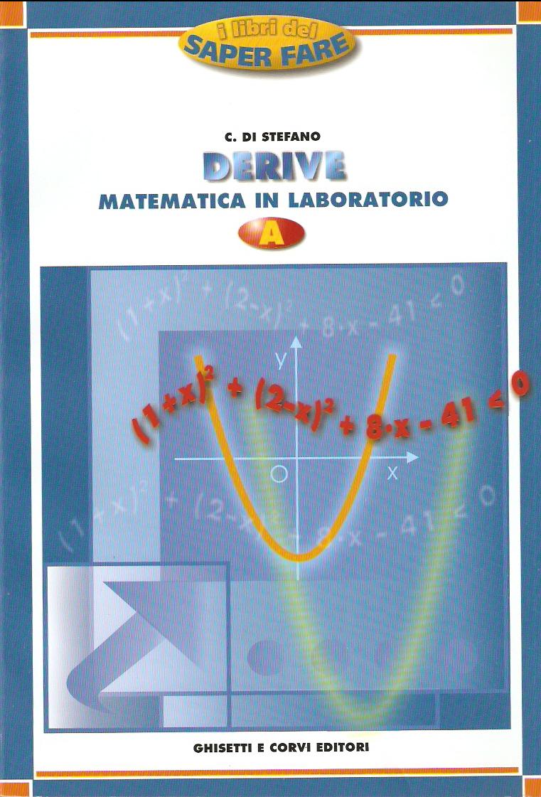 Derive. Matematica in laboratorio