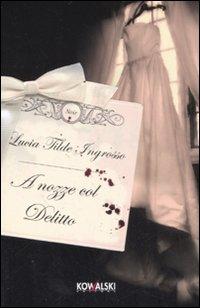 A nozze col delitto
