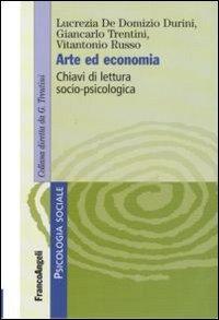 Arte ed economia. Chiavi di lettuta socio-psicologica