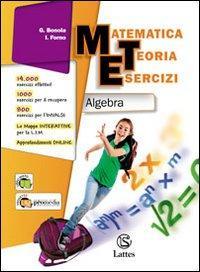 Matematica teoria esercizi. Algebra. Con il mio quaderno INVALSI 3. Con espansione online. Per la Scuola media