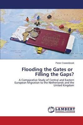 Flooding the Gates or Filling the Gaps?