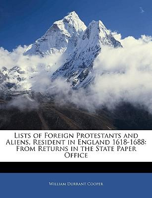 Lists of Foreign Protestants and Aliens, Resident in England