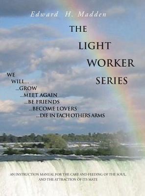 THE LIGHT WORKER SER...