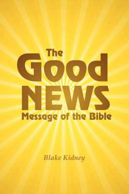 The Good News Message of the Bible