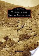 Towns of the Sandia Mountains