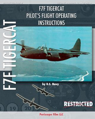 F7F Tigercat Pilot's Flight Operating Instructions