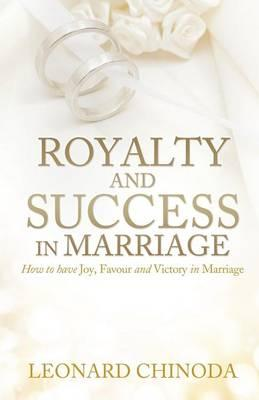 Royalty and Success in Marriage