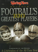 The Sporting News Selects Football's 100 Greatest Players