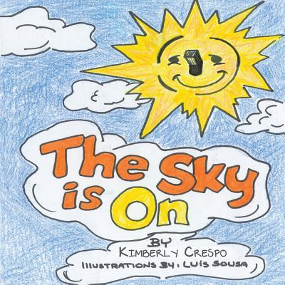 The Sky Is On/ The Sky Is Off