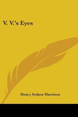V. V.'s Eyes