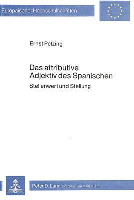 Das attributive Adjektiv des Spanischen