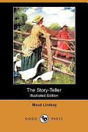 The Story-Teller (Illustrated Edition) (Dodo Press)