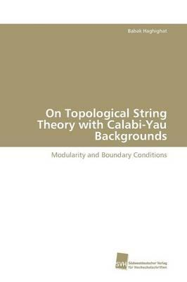 On Topological String Theory with Calabi-Yau Backgrounds