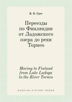 Moving to Finland from Lake Ladoga to the River Torneo