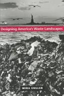 Designing America's Waste Landscapes