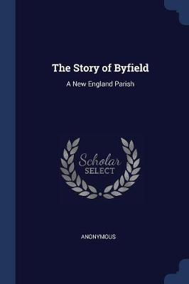 The Story of Byfield