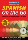 Spanish On the Go with CDs