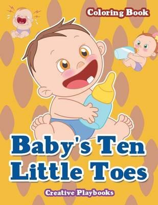 Baby's Ten Little Toes Coloring Book