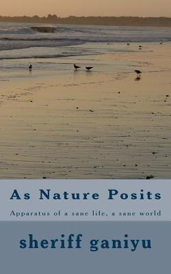 As Nature Posits