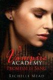 Vampire Academy, Tom...