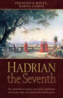 Hadrian the Seventh!