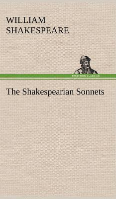 The Shakespearian Sonnets